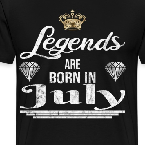 Legends are born in July Geburtstag im Juli - Männer Premium T-Shirt