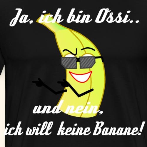 Shirt Banane Ossi lustig - Männer Premium T-Shirt