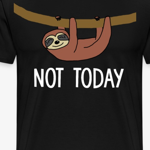 Not Today Sloth - Herre premium T-shirt