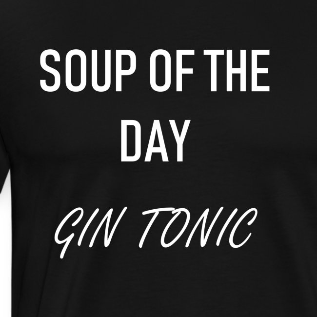 Soup of the day: Gin Tonic