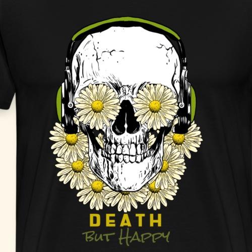 Death but Happy Skull - Männer Premium T-Shirt