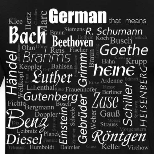 German that means - Männer Premium T-Shirt