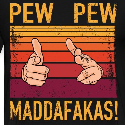 Fingerpistols PEW PEW Maddafakas! Vintage funny - Männer Premium T-Shirt