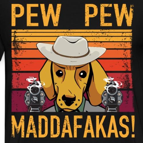 PEW PEW Maddafakas! Dackel Cowboy Vintage funny - Männer Premium T-Shirt