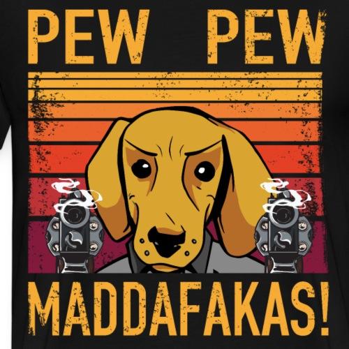 PEW PEW Maddafakas! Dackel Hund Vintage funny - Männer Premium T-Shirt