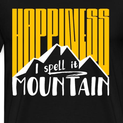 Happiness I spell it Mountain Outdoor Wandern Berg - Männer Premium T-Shirt