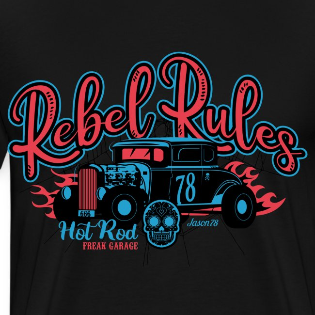Hot Rod - Rebellenregeln