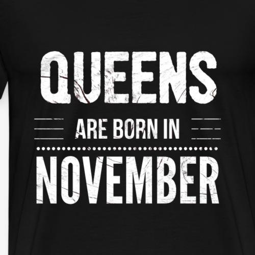 Verjaardag shirt meisjes geboren in november - Mannen Premium T-shirt