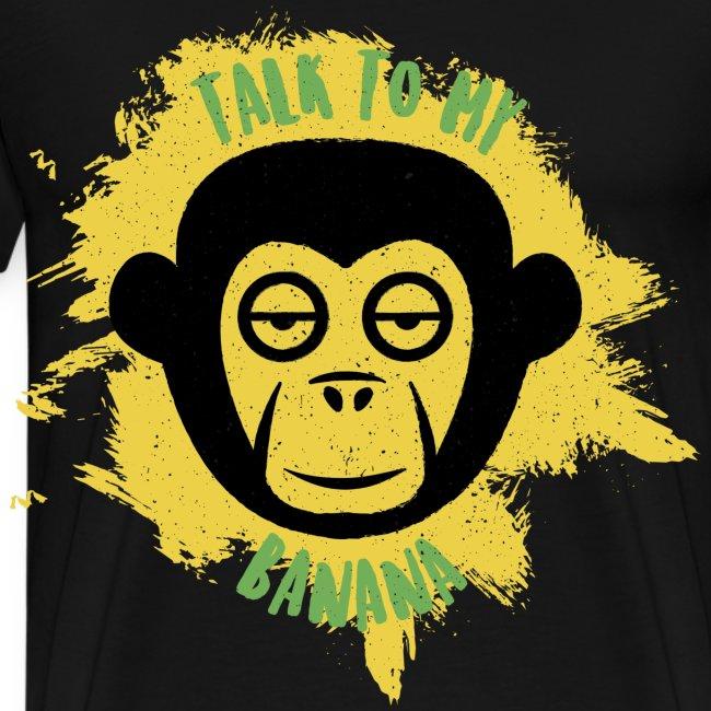 Talk to my banana