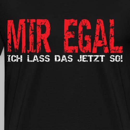 Heimwerker Hobbybastler Handwerker Mir Egal - Männer Premium T-Shirt