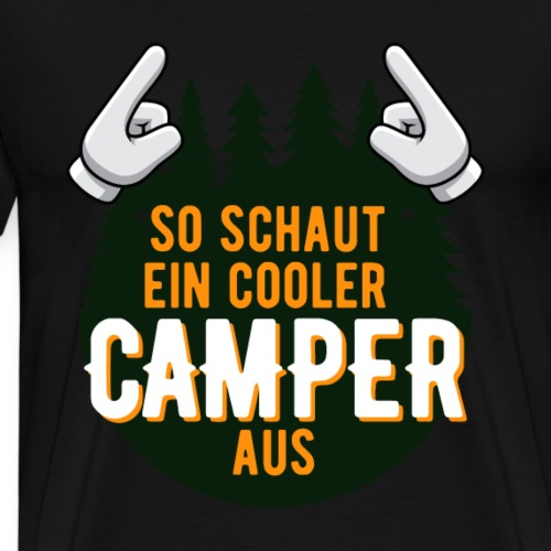 So schaut ein cooler Camper aus Geschenkidee - Männer Premium T-Shirt