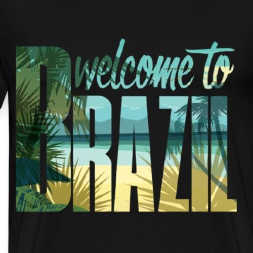 Welcome to Brazil - Männer Premium T-Shirt