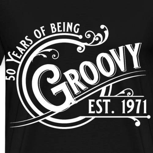 50 years of being groovy Geburtstag Vintage Gift