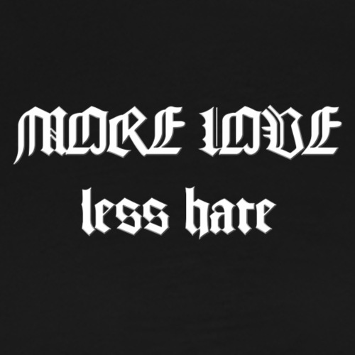 Quotees UF - More love - Premium-T-shirt herr