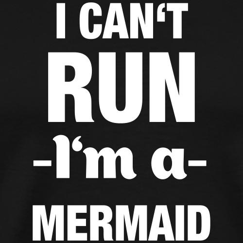I'm a Mermaid (Spruch) - Männer Premium T-Shirt
