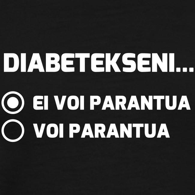 Diabetekseni ei voi parantua