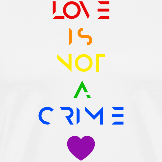 PridePrints | Love is not a crime LGBT rainbow gay lesbian - Men's ...