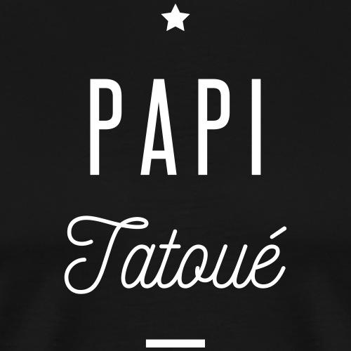 papi tatoué - T-shirt Premium Homme