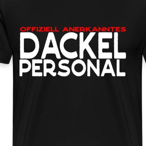Dackel Personal lustiges Sprüche Geschenk - Männer Premium T-Shirt