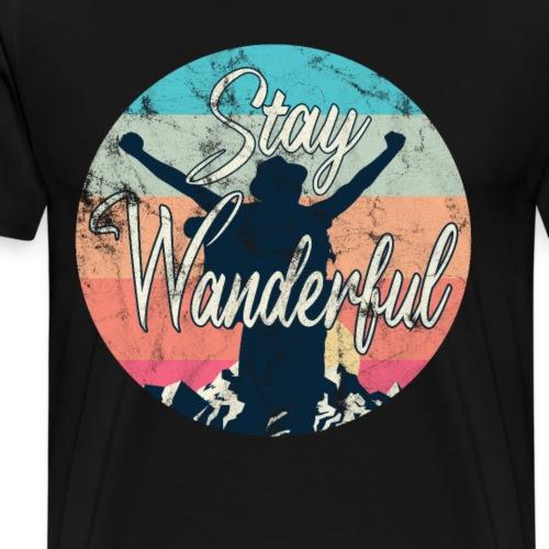 Wandern & Bergsteigen Stay Wanderful - Männer Premium T-Shirt