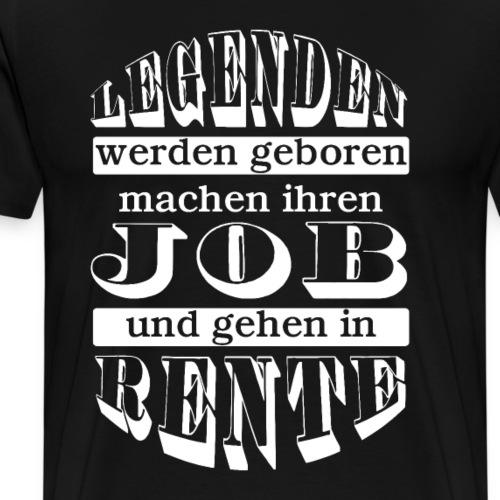 Geschenke zum Rentenstart Legenden Job Rente - Männer Premium T-Shirt