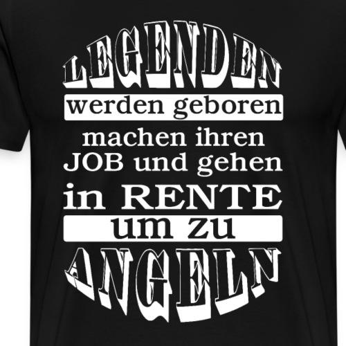Rentnergeschenke Legenden Job Rente Angeln - Männer Premium T-Shirt