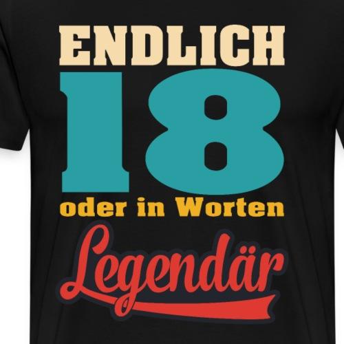 Endlich 18 Sprüche Geschenkidee zum Geburtstag - Männer Premium T-Shirt