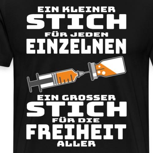 Impfen - Ein kleiner Stich für jeden Einzelnen - Männer Premium T-Shirt