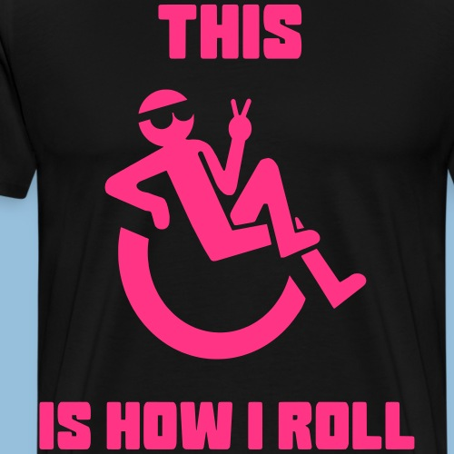 This is how i roll 012 - Mannen Premium T-shirt