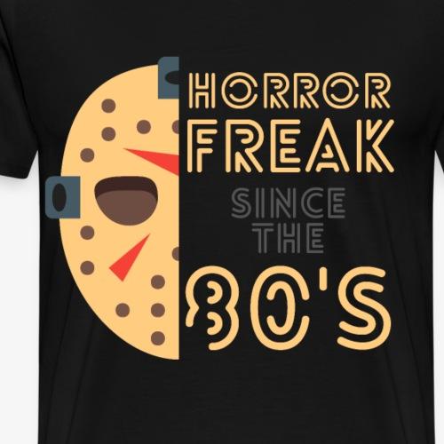 Horror freak since the 80s - Griezelfilm fans 80's - Mannen Premium T-shirt