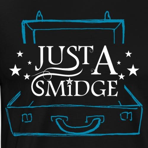 Just A Smidge - White - Men's Premium T-Shirt