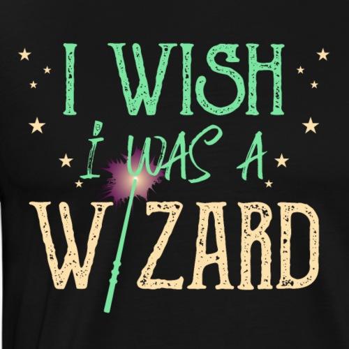 I Wish I Was A Wizard - Green - Men's Premium T-Shirt