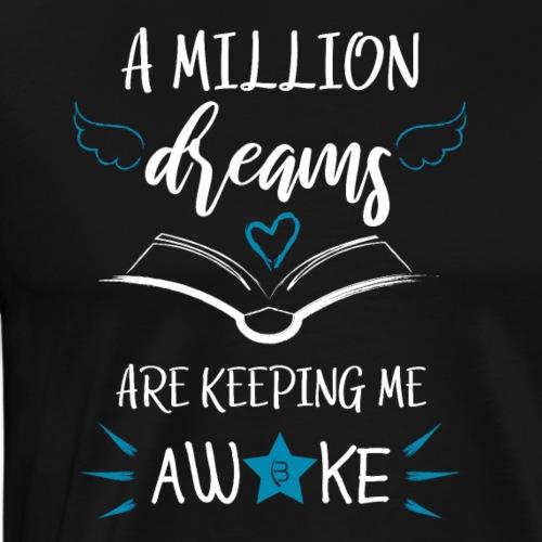 A Million Dreams - White - Men's Premium T-Shirt