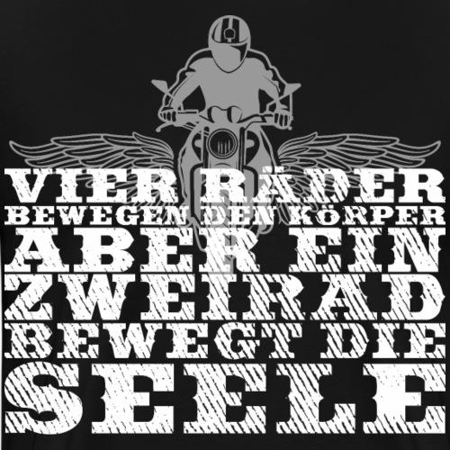 EIN ZWEIRAD BEWEGT DIE SEELE - Biker Spruch - Männer Premium T-Shirt