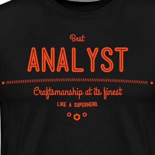 Bester Analyst - Handwerkskunst vom Feinsten, wie - Männer Premium T-Shirt