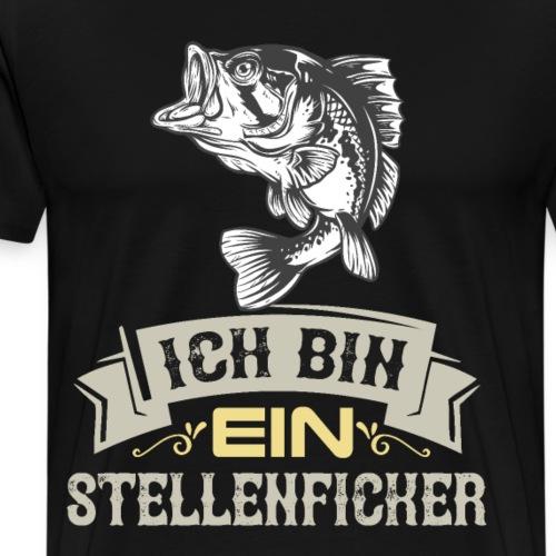 Ich bin ein Stellenficker | Angeln Angler - Männer Premium T-Shirt