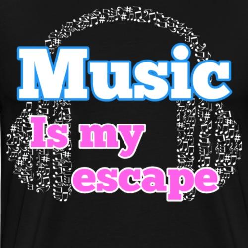 Music is my escape - Mannen Premium T-shirt