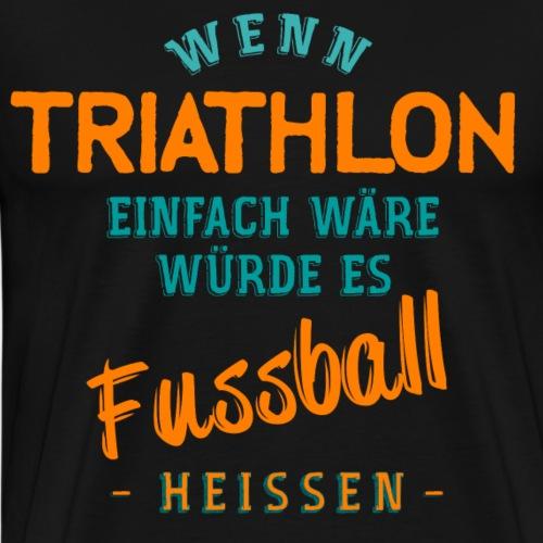 Triathlon und Triathleten Shirt - Männer Premium T-Shirt