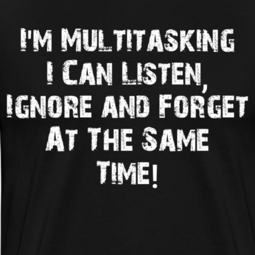 ADHD - Multitasking - Mannen Premium T-shirt