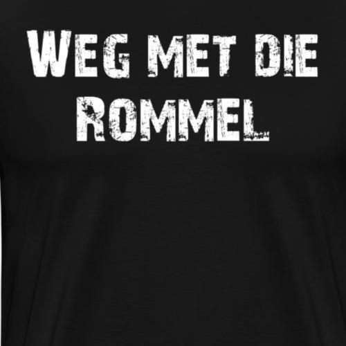 Weg met die rommel - Mannen Premium T-shirt