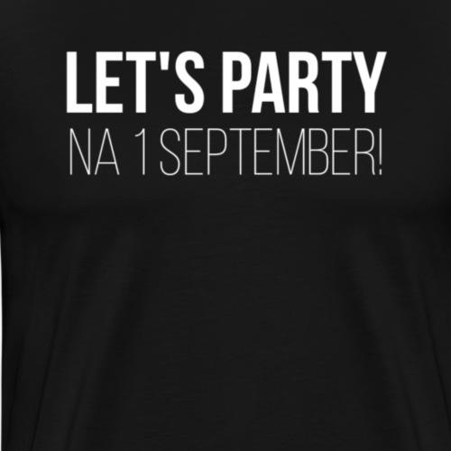 Lets party - Mannen Premium T-shirt