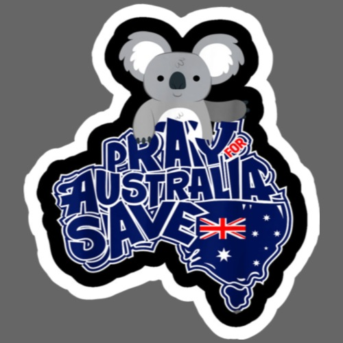 Pray For Australia Save Australia