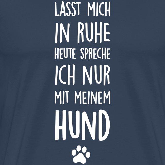 Vorschau: Lasst mich in Ruhe Hund - Männer Premium T-Shirt