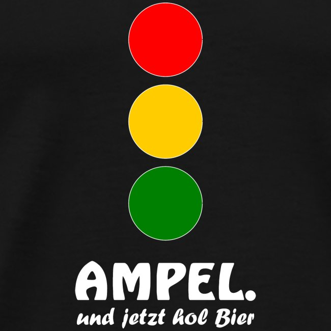 Ampel - und jetzt hol Bier