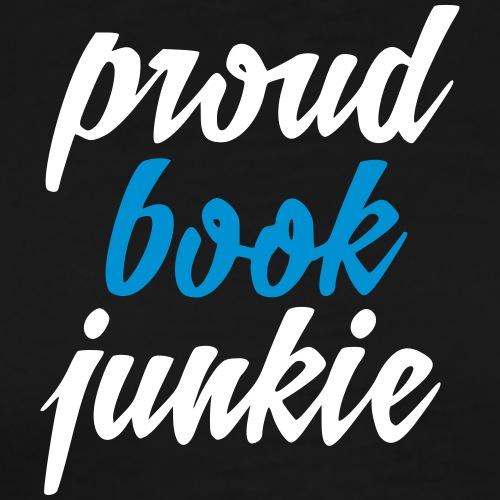 proud book junkie - Mannen Premium T-shirt