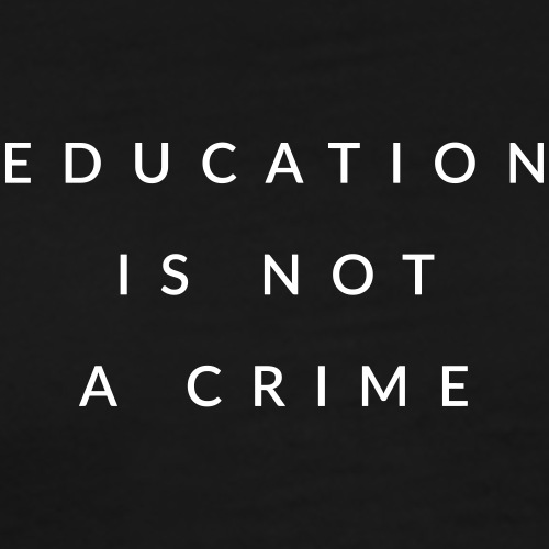 education is not a crime - Männer Premium T-Shirt
