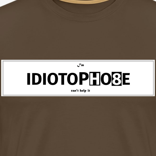 IDIOTOPHO8E