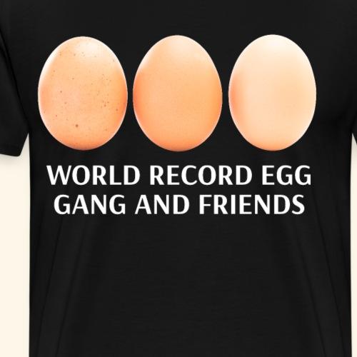 Weltrekord Ei mit seiner Gang zwei beste Freunde - Männer Premium T-Shirt
