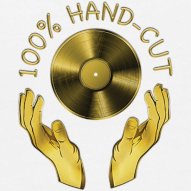 100% HAND-CUT