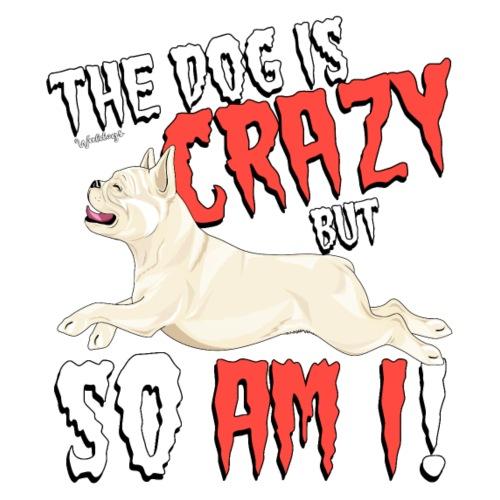 French Bulldog Crazy 4 - Miesten premium t-paita